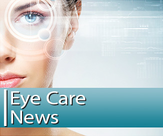 Eye Care News at Coastal Eye Care - Ellsworth Maine